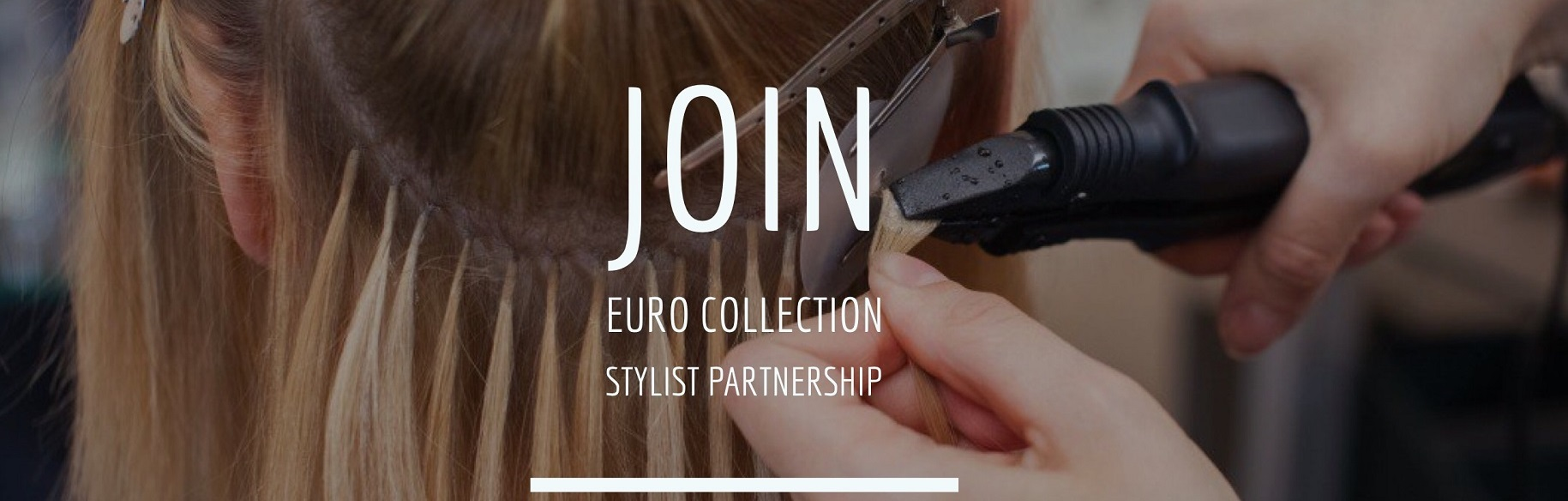 Euro Collection Hair Stylist Partnership